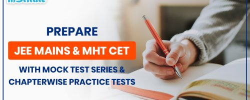 HOW TO PREPARE JEE MAINS 2020 & MHT CET 2020 WITH MOCK TEST SERIES & CHAPTER WISE PRACTICE TESTS